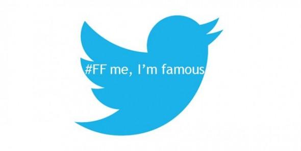 #FF me, I'm famous