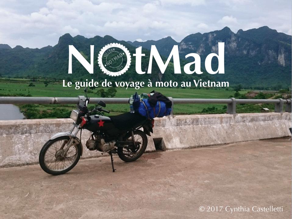 Couverture du guide NotMad de voyage à moto au Vietnam de Cynthia Castelletti